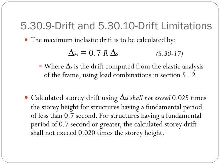 5.30.9-Drift and 5.30.10-Drift Limitations