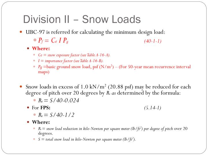 Division II – Snow Loads