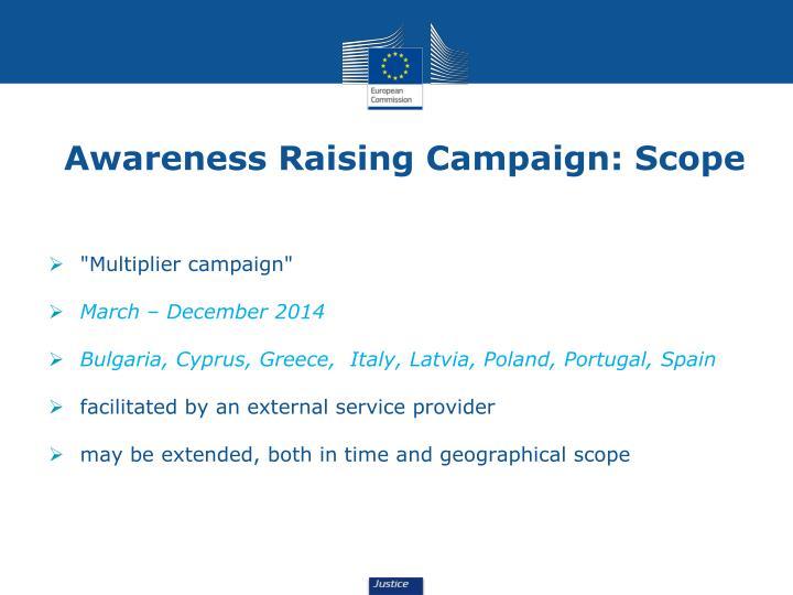 Awareness Raising Campaign: Scope