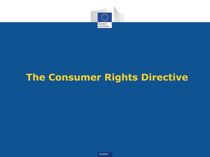 The Consumer Rights Directive