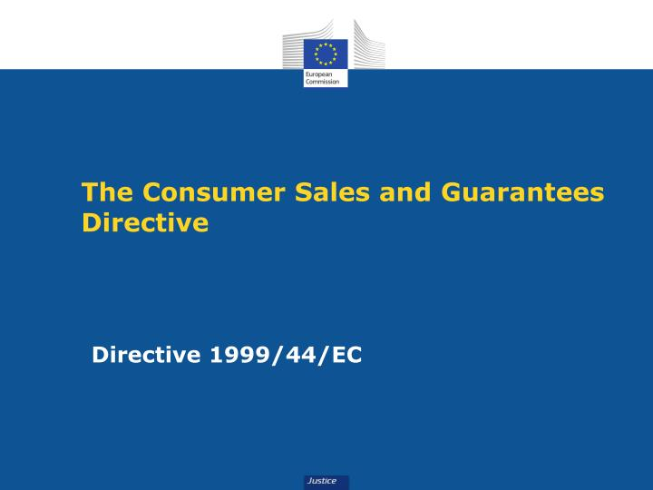 The Consumer Sales and Guarantees Directive