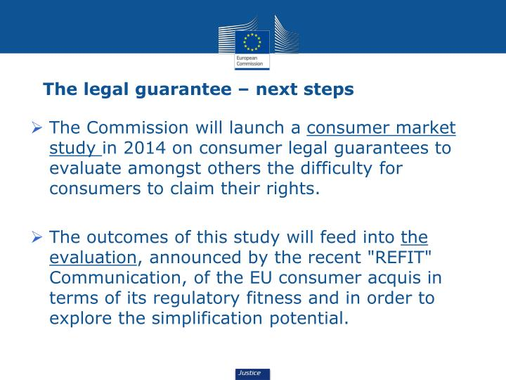 The legal guarantee – next steps