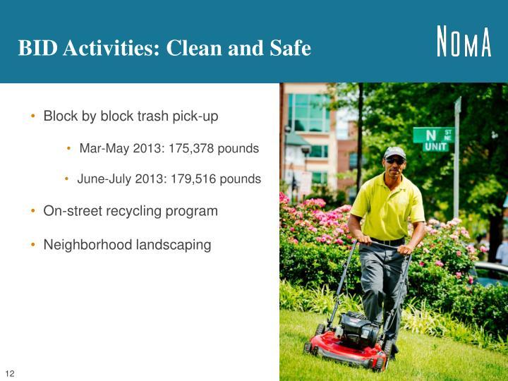 BID Activities: Clean and Safe