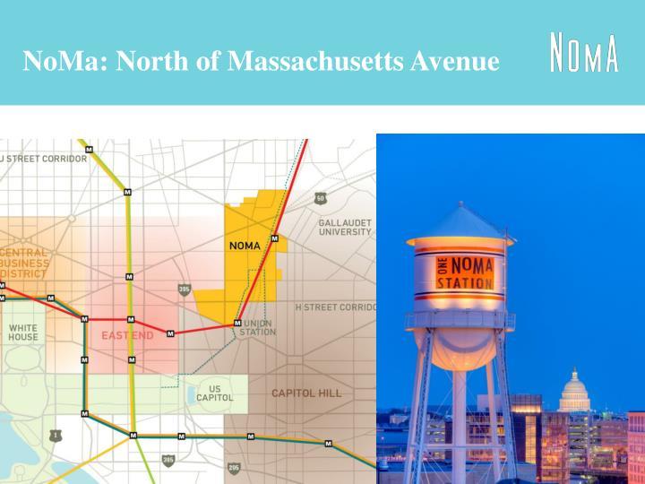 NoMa: North of Massachusetts Avenue