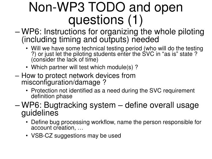 Non-WP3 TODO and open questions (1)