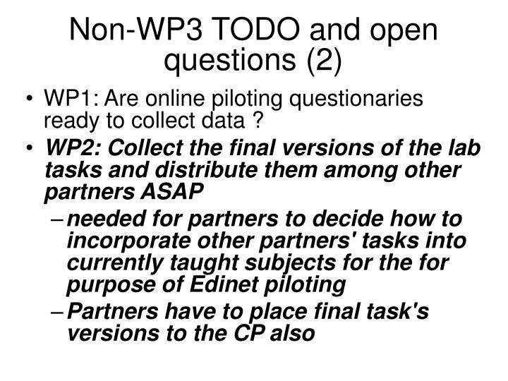Non-WP3 TODO and open questions (2)