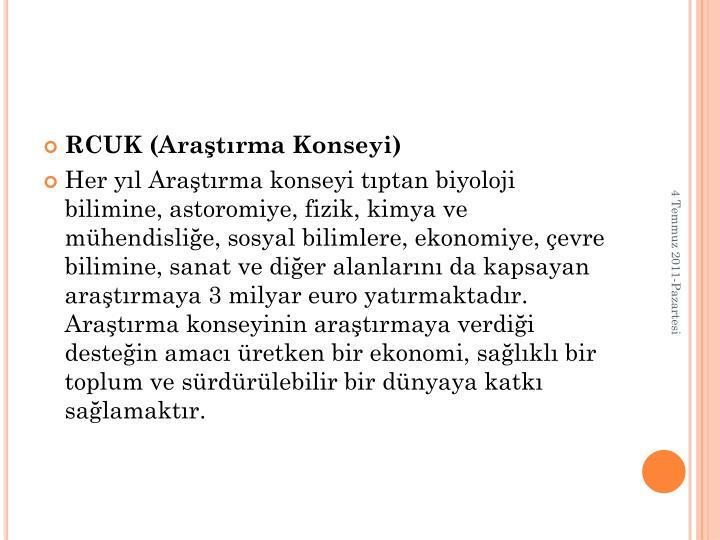 RCUK (Aratrma Konseyi)