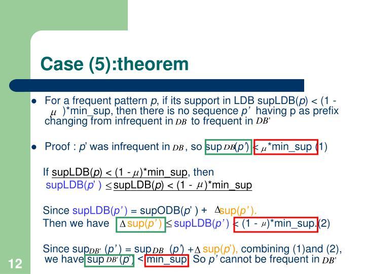 Case (5):theorem