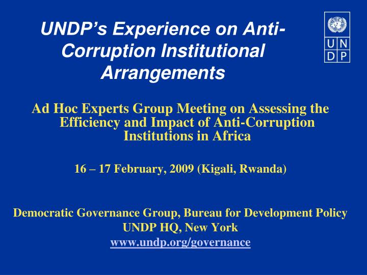 Undp s experience on anti corruption institutional arrangements