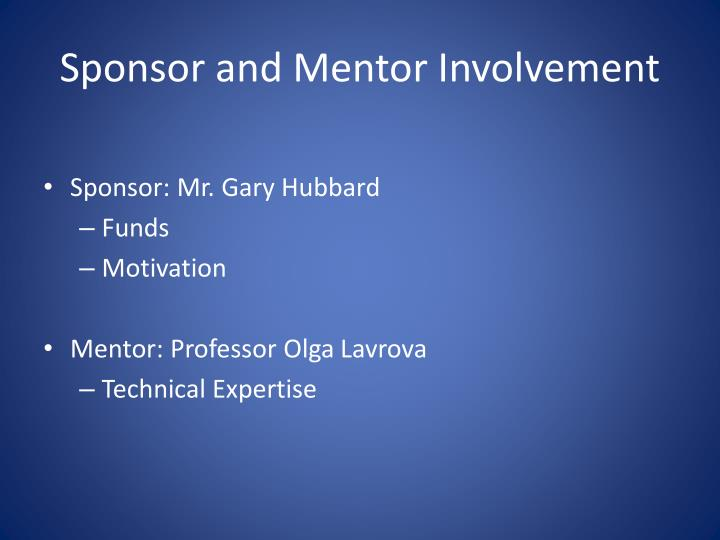 Sponsor and Mentor Involvement