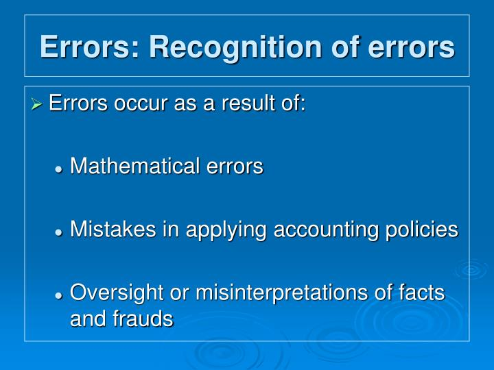 Errors: Recognition of errors