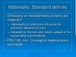materiality standard defines
