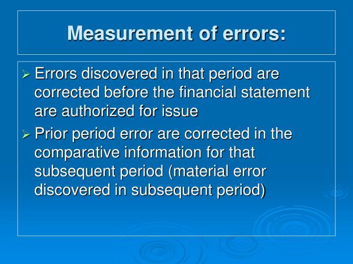 Measurement of errors: