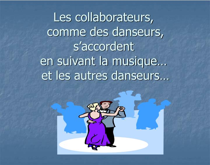 Les collaborateurs,