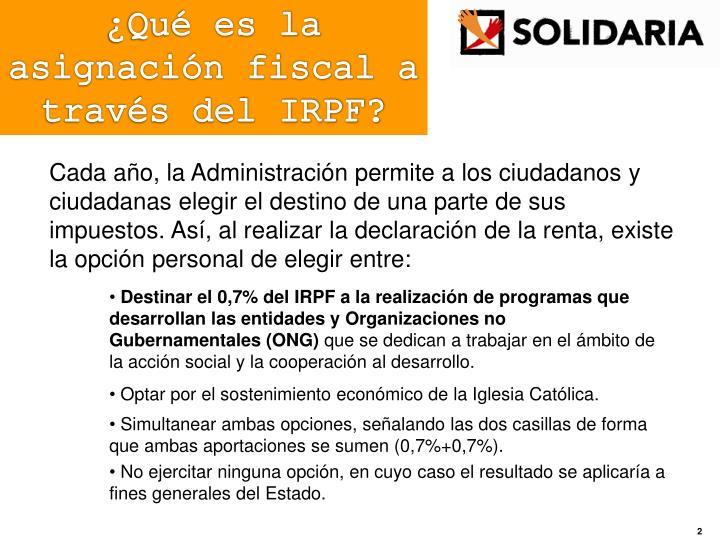 ¿Qué es la asignación fiscal a través del IRPF?