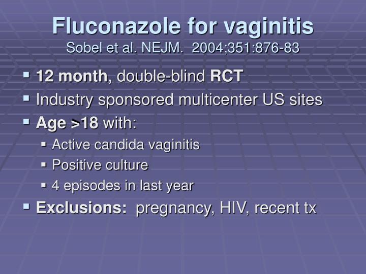 Fluconazole for vaginitis
