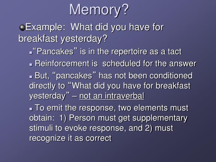 Memory?