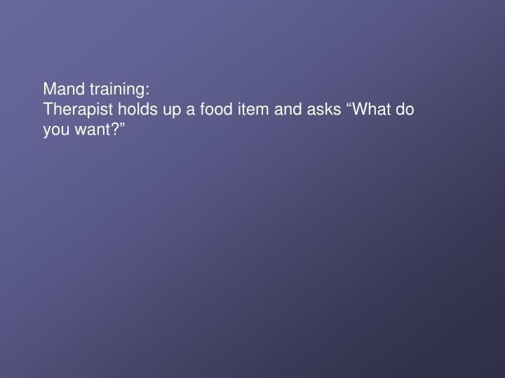 Mand training:
