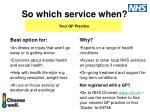so which service when4