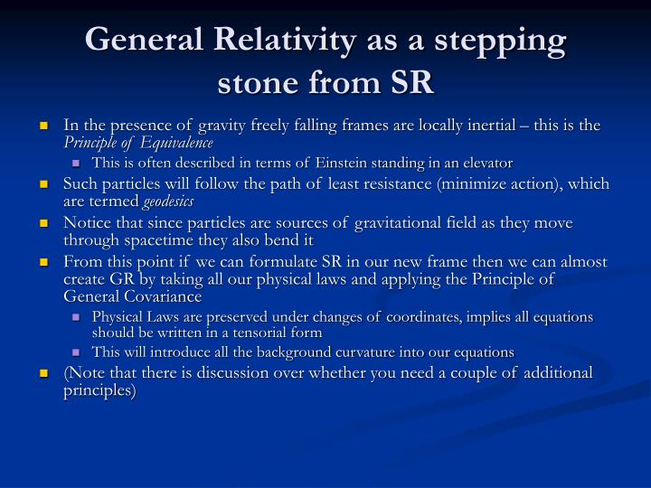 General Relativity as a stepping stone from SR
