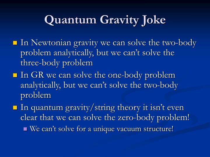 Quantum Gravity Joke