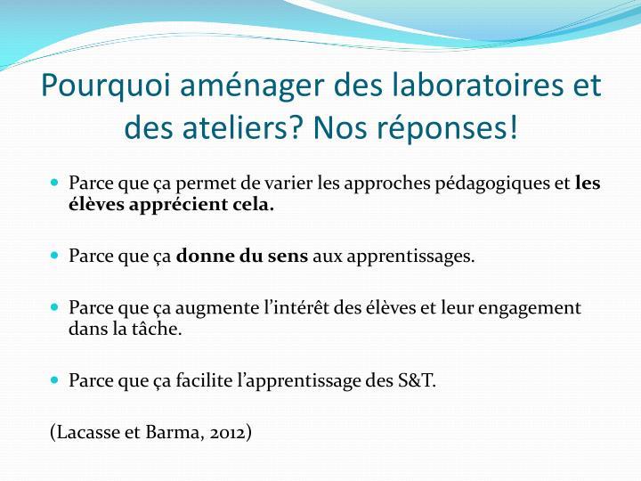 Pourquoi aménager des laboratoires et des ateliers? Nos réponses!