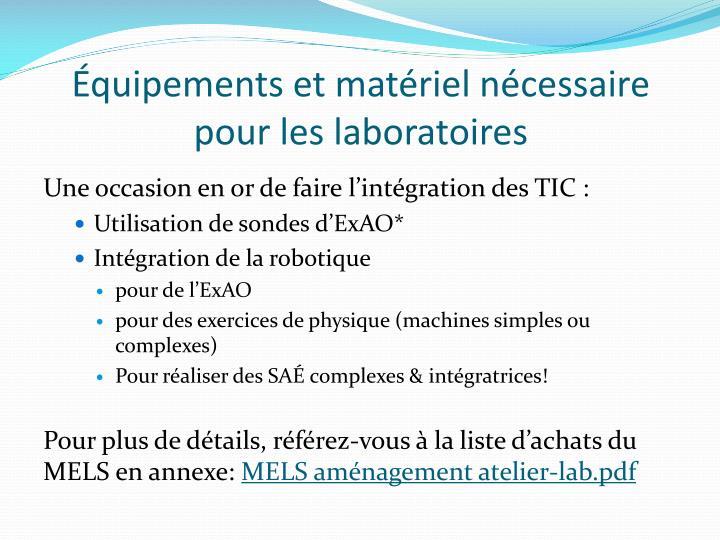 Équipements et matériel nécessaire pour les laboratoires