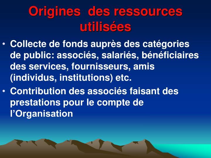 Origines  des ressources utilisées