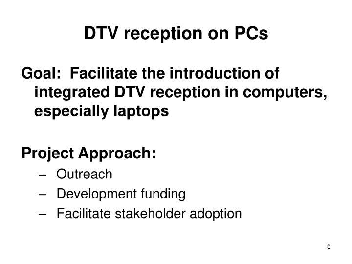 DTV reception on PCs