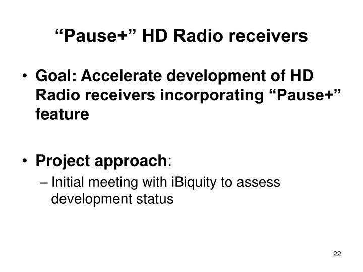 """Pause+"" HD Radio receivers"