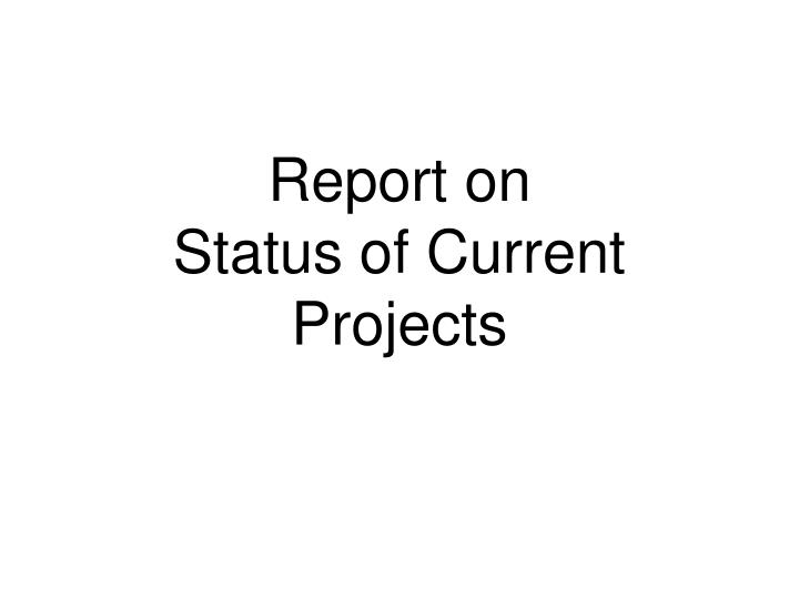 Report on