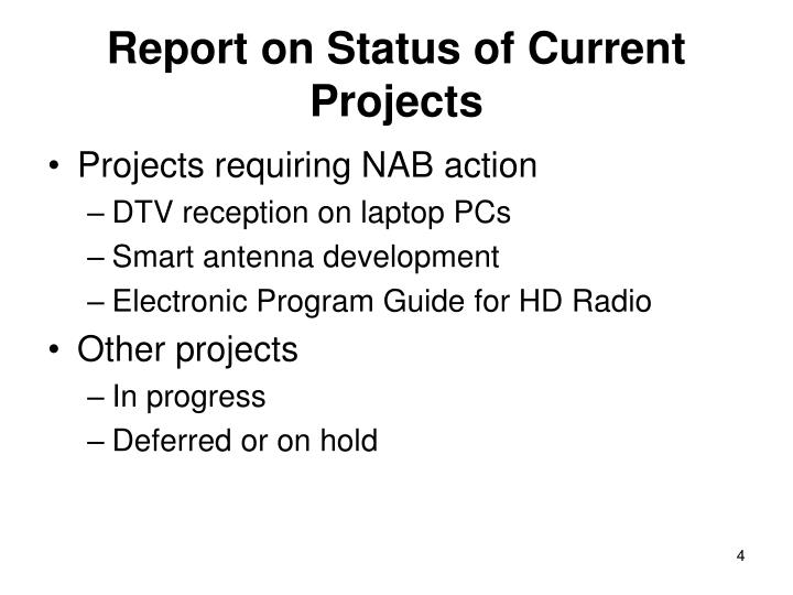 Report on Status of Current Projects