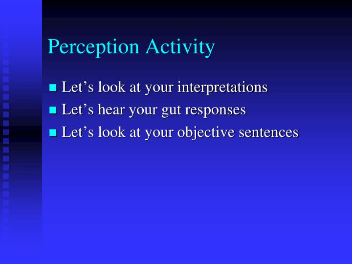 Perception Activity