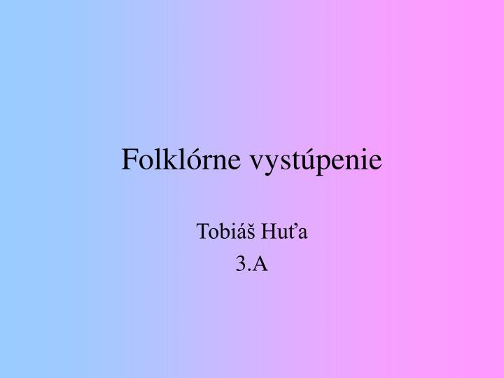 Folklórne vystúpenie