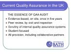 current quality assurance in the uk4