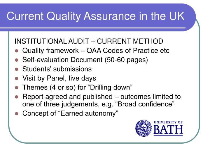 Current Quality Assurance in the UK