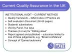current quality assurance in the uk7
