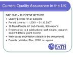 current quality assurance in the uk8
