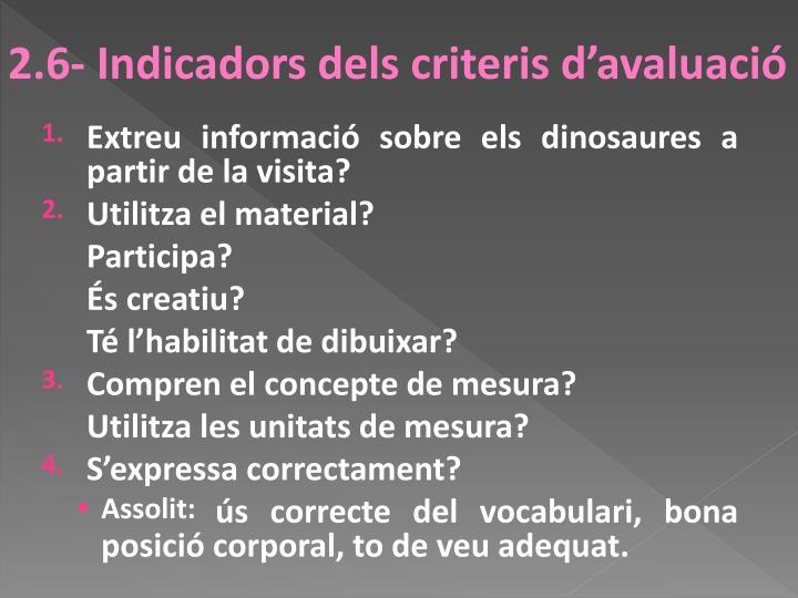 2.6- Indicadors dels criteris d'avaluació