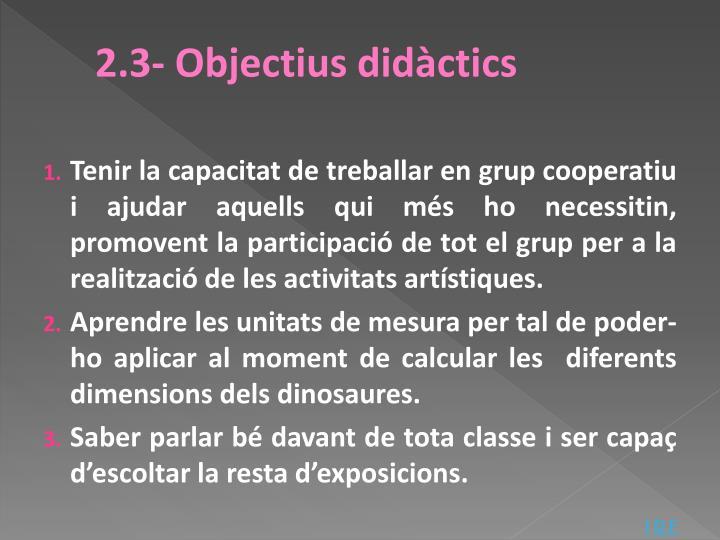 2.3- Objectius didàctics