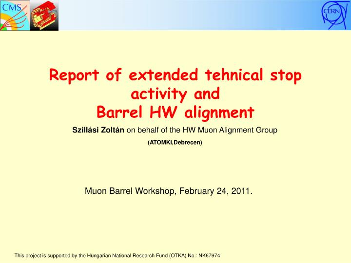 Report of extended tehnical stop activity and