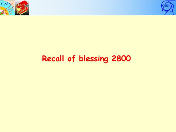 Recall of blessing 2800