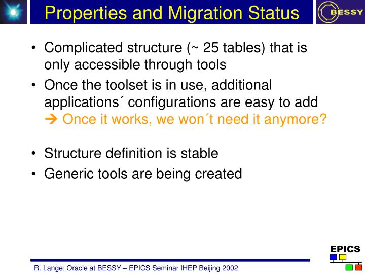 Properties and Migration Status