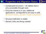 properties and migration status