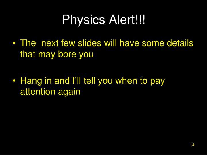Physics Alert!!!
