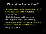 what about home runs