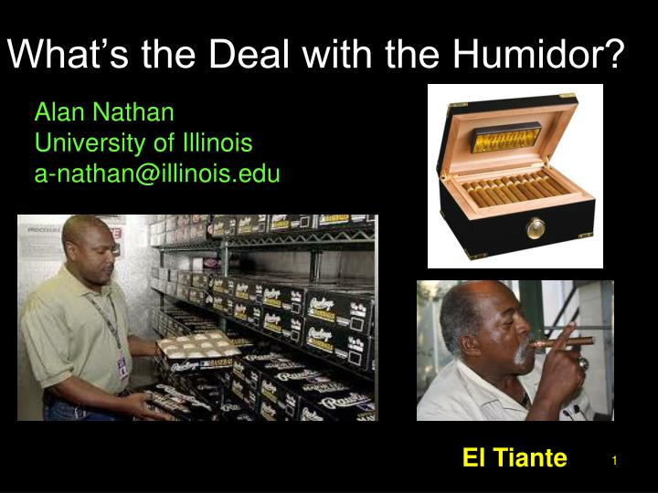 what s the deal with the humidor