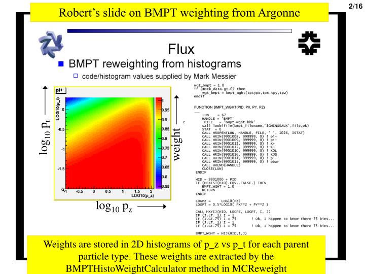 Robert's slide on BMPT weighting from Argonne