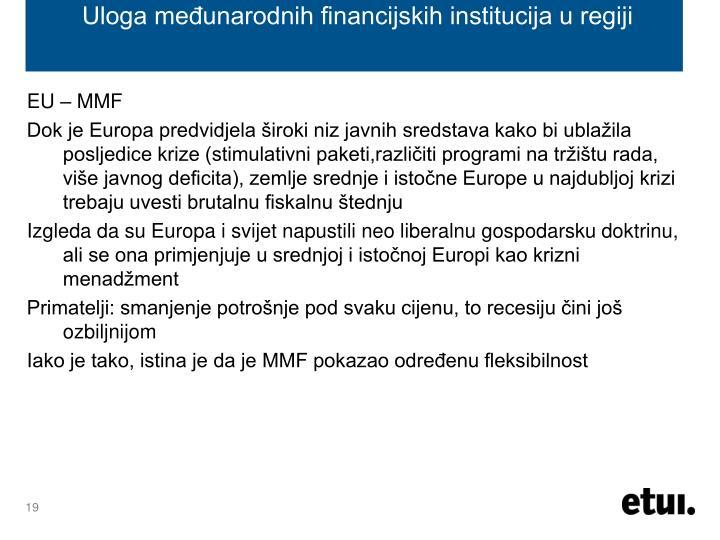 Uloga međunarodnih financijskih institucija u regiji
