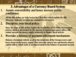 3 advantages of a currency board system